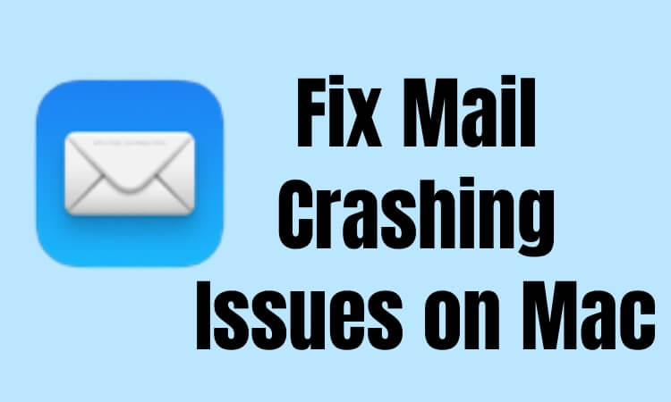 Fix Mail App crashing Issues on Mac and macbook