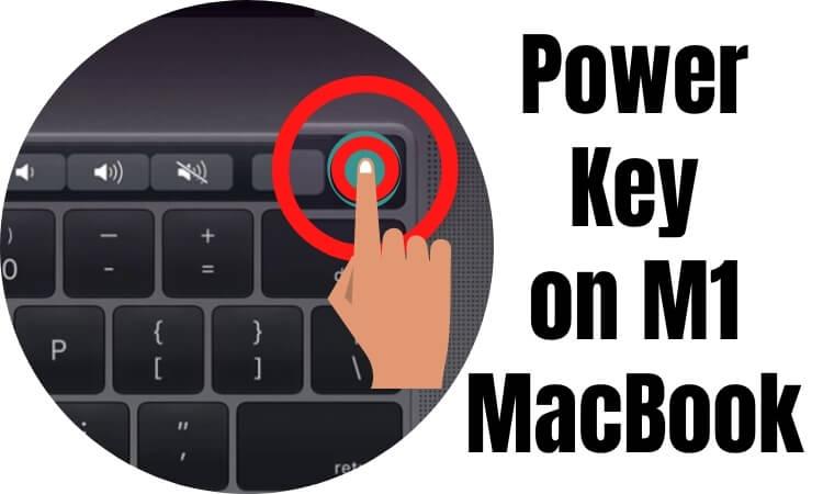 Power Key on M1 MacBook