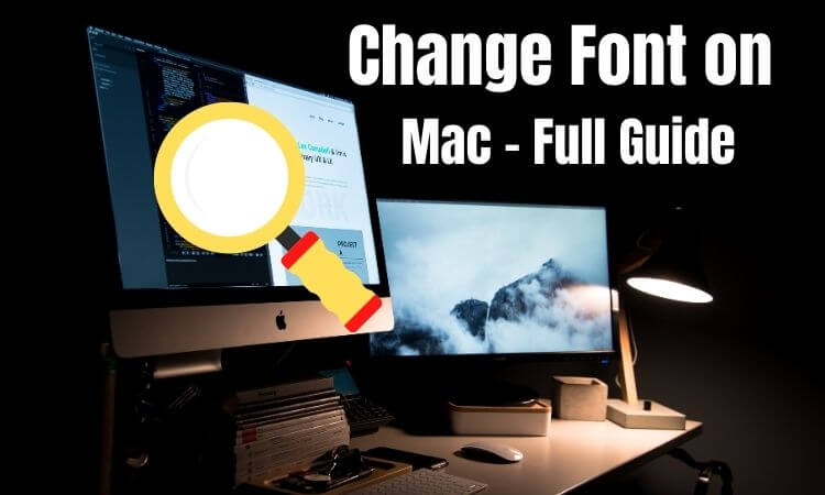 Change Font on Mac for system Browser mail and app