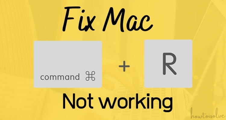 Fix Command R Not Working on the Mac