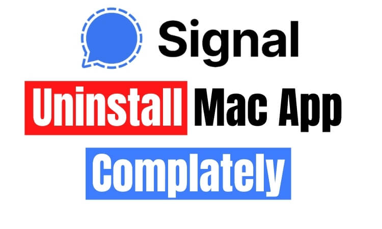 Uninstall Signal App from Mac completely