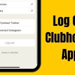 How to Logout Clubhouse App: Drop-in Audio Social App