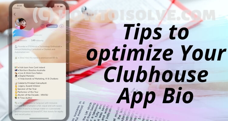 Tips to optimize Your Clubhouse App Bio