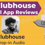 The Pros and Cons of Clubhouse Social App reviews