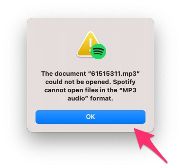 Spotify can not open mp3 file on Mac